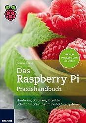 Das Raspberry Pi Praxishandbuch von Gray Girling (2013) Broschiert