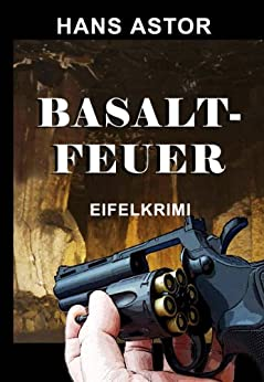 Basaltfeuer von [Astor, Hans]