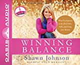 Winning Balance: What I've learned so far about love, faith, and living your dreams, PDF Material included