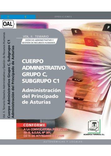Cuerpo Administrativo, Grupo C, Subgrupo C1, de la Administración del Principado de Asturias. Vol. II. Temario Derecho Administrativo y Gestión de Recursos Humanos (Colección 1457) por Sin datos