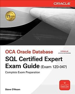 OCA Oracle Database SQL Certified Expert Exam Guide (Exam 1Z0-047) (Oracle Press) de [O'Hearn, Steve]