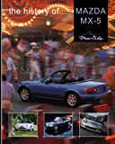 The history of Mazda MX-5   1989 - 2005