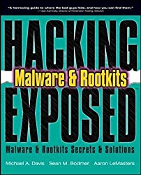 HACKING EXPOSED MALWARE AND ROOTKITS: Malware and Rootkits Secrets and Solutions