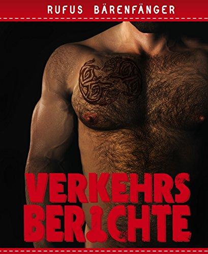 Sammlung Bär (Verkehrsberichte - Die komplette Sammlung: 10 homoerotische Kurzgeschichten)