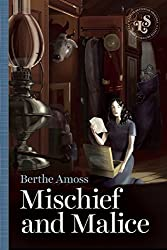 Mischief and Malice by Berthe Amoss (2015-05-05)