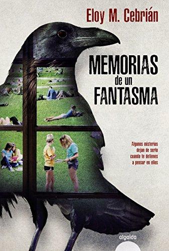 Descargar Libro Libro Memorias de un fantasma (Algaida Literaria - Algaida Narrativa) de Eloy M. Cebrián