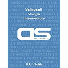 DS Performance - Strength & Conditioning Training Program for Volleyball, Strength, Intermediate (English Edition)