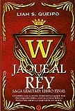 Jaque Al Rey IV (Saga Lealtad)