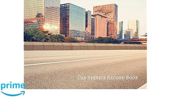 Car Service Record Book Vehicle Maintenance Log Amazon De