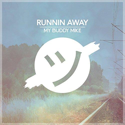 Runnin Away