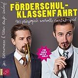 Förderschulklassenfahrt: Eventhörspiel von Böhmermann. Jan (2013) Audio CD