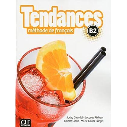 Tendances - Niveau B2 - Livre de l'élève + DVD-Rom