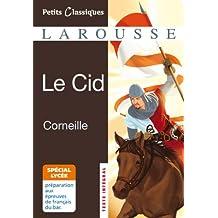 Le Cid - spécial lycée (collection Lycée t. 133) (French Edition)