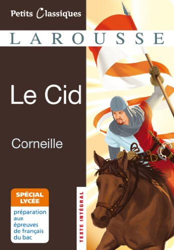 Le Cid - spécial lycée (collection Lycée t. 133) par Pierre Corneille