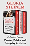 Passion, Politics, and Everyday Activism: Collected Essays