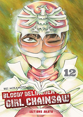 Bloody Delinquent Girl Chainsaw Edition simple Tome 12