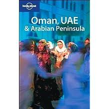 Lonely Planet Oman UAE & Arabian Peninsula (Multi Country Guide) by Jenny Walker (2007-09-01)