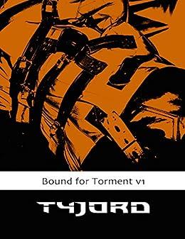 Bound for Torment Vol 1 par [Tyjord]