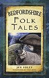 Bedfordshire Folk Tales (Folk Tales (Paperback))