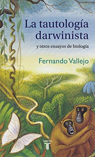 La tautología darwinista y otros ensayos de biología (Pensamiento)