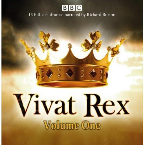 Vivat Rex: Volume One (Dramatisation): Landmark drama from the BBC Radio Archive (BBC Radio Archives) by William Shakespeare (2015-02-19)