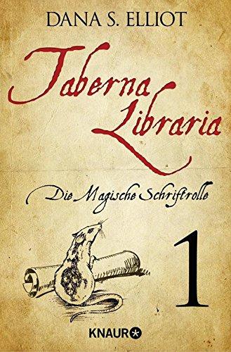 Taberna libraria 1 - Die Magische Schriftrolle: Serialausgabe Teil 1 -