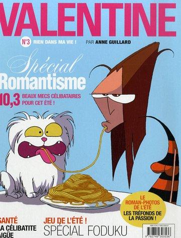 Valentine, Tome 3 : Rien dans ma vie !