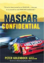 NASCAR Confidential: Triumph and Tragedy in America's Racing Heartland by Peter Golenbock (2004-05-30)
