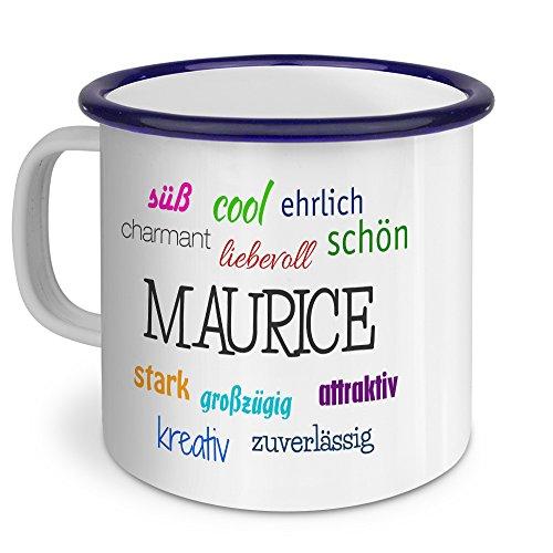 Emaille Tasse mit Namen Maurice - Metallbecher mit Design Positive Eigenschaften - Nostalgie-Becher, Camping-Tasse, Blechtasse, Blau
