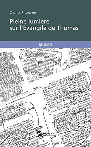 Pleine lumière sur l'Évangile de Thomas epub pdf