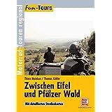 Zwischen Eifel und Pfälzer Wald: Motorrad-Touren regional (Fun-Tours)