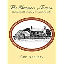 The Hammers of Towan: A Nineteenth-Century Cornish Family