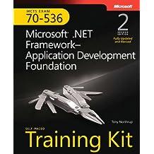 MCTS Self-Paced Training Kit (Exam 70-536): Microsoft® .NET Framework Application Development Foundation, Second Edition (Self-Paced Training Kits)