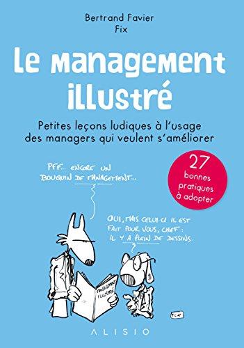 Le management illustré par Bertrand Favier