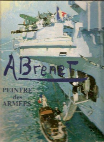 Albert Brenet, peintre des armées par Cristina Baron