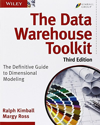 The Data Warehouse Toolkit: The Definitive Guide to Dimensional Modeling by Ralph Kimball (9-Jul-2013) Paperback