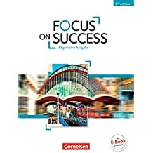 Focus on Success - 5th Edition - Allgemeine Ausgabe: B1/B2 - Schülerbuch