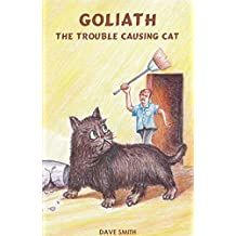 Goliath The Trouble Causing Cat (English Edition)