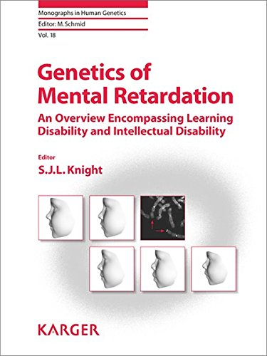 Genetics of Mental Retardation : An Overview Encompassing Learning Disability and Intellectual Disability