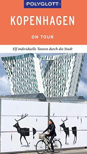 POLYGLOTT on tour Reiseführer Kopenhagen: Individuelle Touren durch die Stadt