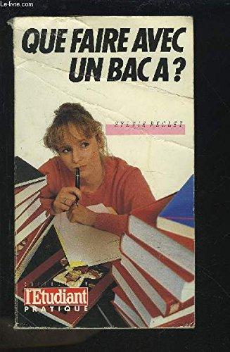 QUE FAIRE AVEC UN BAC A ?.