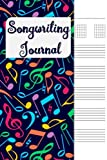 Songwriting Journal: Lyrics Journal , Cornell Notes and Staff Paper with room for Guitar Chords, Lyrics and Music. Songwriting Journal for Musicians, Students , Lyricists. Multi-Colored Notes