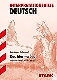 Interpretationen Deutsch - Eichendorff: Das Marmorbild - Martin Brück