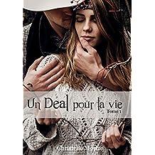 Un Deal pour la vie, tome 1