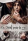 Un Deal pour la vie, tome 1 par Christelle  Morize