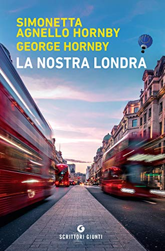 Simonetta Agnello Hornby, George Hornby – La nostra Londra (2020)