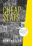 Up in the Cheap Seats: A Historical Memoir of Broadway