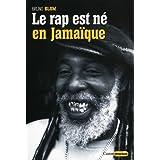 Le Rap est né en Jamaïque