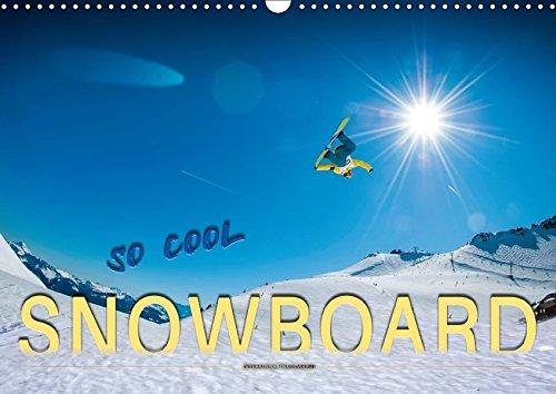 Snowboard - so cool (Wandkalender 2018 DIN A3 quer): Snowboarden - das schönste Hobby der Welt. (Monatskalender, 14 Seiten ) (CALVENDO Sport) [Kalender] [May 14, 2017] Roder, Peter