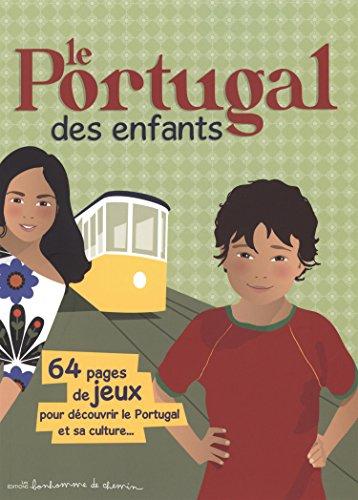 Le Portugal des enfants par Stéphanie Bioret